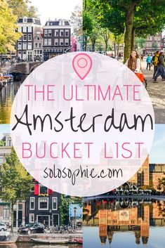 bucket list things to do The ultimate Amsterdam bucket list. Here are some of the very best things to do in the Dutch capital, Amsterdam, the Netherlands. Best attractions to visit, day trips you must take, where to eat and what to buy! Europe Destinations, Europe Travel Tips, European Travel, Europe Places, Europe Europe, Traveling Europe, London Bucket List, Bucket List Europe, Bucket List Travel