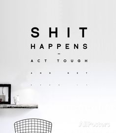 Shit Happens sticker Wall Decal by Antoine Tesquier Tedeschi at AllPosters.com