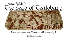 """Title piece from an excerpt from """"Creation of Heroic Myth in the Saga of Teutoburg"""" for Mythology Magazine. www.mythologymagazine.com"""