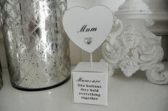 Mums Are Like Buttons Heart - Divine Shabby Chic