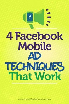 Are you looking for ways to reach people on their mobile devices? Facebook has tools to help you create compelling ads that enhance your mobile marketing efforts. In this article, youll discover four ways to improve results from your mobile Facebook ad #mobilemarketingeditphotos