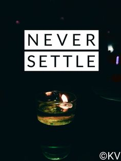 Never Settle Wallpapers, Oneplus 5, Poster, Billboard