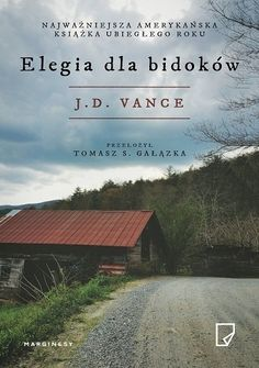 Hillbilly Elegy: A Memoir of a Family and Culture in Crisis By : J. Vance Book Excerpt : From a former marine and Yale Law School graduate. Good Books, Books To Read, My Books, Free Books Online, Reading Online, Hillbilly Elegy, Yale Law School, Reading Challenge, Book Challenge