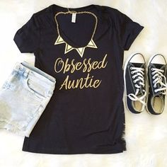 Obsessed Auntie T Shirt