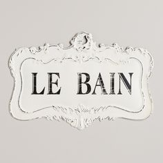 Le Bain Sign | World Market