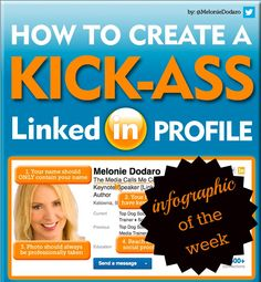 Infographic of the Week - Top Dog Social Media & Socially Sorted - How to Create a Kick-Ass LinkedIn Profile - Ultimate LinkedIn Makeover