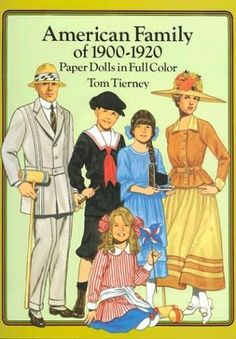 American Family of 1900-1920 Paper Dolls in Full Color by Tom Tierney, http://www.amazon.com/dp/0486269485/ref=cm_sw_r_pi_dp_o0Srqb1J8Y699