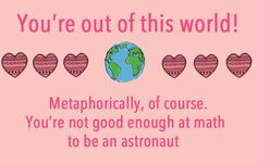 15 Passive Aggressive Valentine's Day Cards > heh! My Funny Valentine, Valentine Day Cards, Science Valentines, Just For Laughs, Just For You, Youre My Person, Passive Aggressive, Pick Up Lines, My Guy