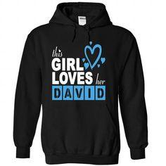 This girl love DAVID #hoodie #Tshirt