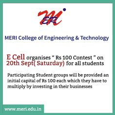 """#MERI E Cell organises """" Rs 100 Contest """" on 20th Sept( Saturday) for all students !!!! #BestEngineeringCollege http://meri.edu.in/"""