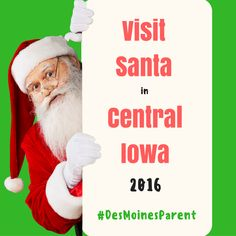 There are lots of places to visit Santa this holiday season in Central Iowa! Check out our ultimate guide to visit Santa Claus!