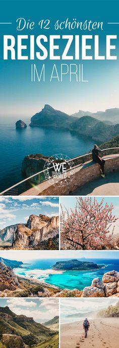 Reiseziele April 2018: Wohin im April reisen? Die 12 besten und schönsten Reiseziele im April 2018 – Geheimtipps für Abenteuer und Outdoor-Fans. #reisetipps #reiseziele #april #frühling