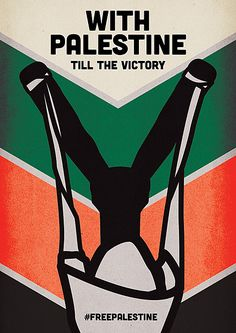 With Palestine Till the Victory | Cinzia Ravanello The Palestine Poster Project Archives