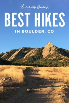 Looking for the best hiking in Boulder? This guide will give you a taste of Boulder, Colorado trails with breathtaking views of the Rocky Mountains, the iconic Flatirons at Chautauqua Park and more.