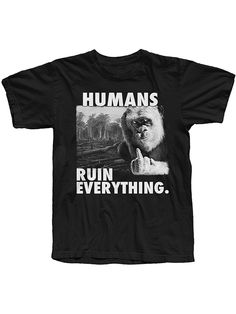 "Men's ""Humans Ruin Everything"" Tee by The T-Shirt Whore (Black)"