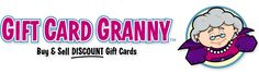 Gift Card Granny - Buy & Sell Discount Gift Cards.  People sell their unwanted gift cards and you can buy them for less than they are worth! If you know you are going to buy something from a certain store it is basically like making money.