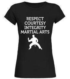 "# Respect Courtesy Integrity Martial Arts - Motivational Shirt .  Special Offer, not available in shops      Comes in a variety of styles and colours      Buy yours now before it is too late!      Secured payment via Visa / Mastercard / Amex / PayPal      How to place an order            Choose the model from the drop-down menu      Click on ""Buy it now""      Choose the size and the quantity      Add your delivery address and bank details      And that's it!      Tags: Striving towards a…"