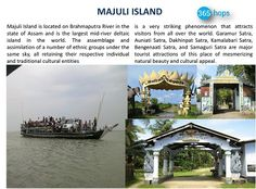 MAJULI ISLAND >> #MajuliIsland is located on #BrahmaputraRiver in the state of #Assam and is the largest mid-river deltaic #island in the world. The assemblage and assimilation of a number of ethnic groups under the same sky, #365hops #india