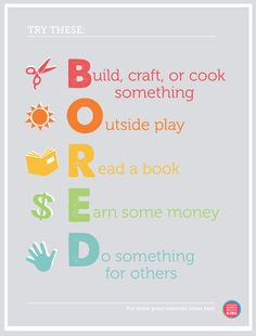 "Beat the spring break blahs! Free Printable - no more ""Mom, I'm Bored!"". Simply hang it on your wall and point :)."