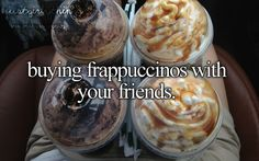I would just about DIE for a dccf (double chocolately chip frap) me and my homies hit Starbucks very time we go to the mall (which is a lot)