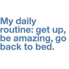 and i successfully accomplish it everyday.
