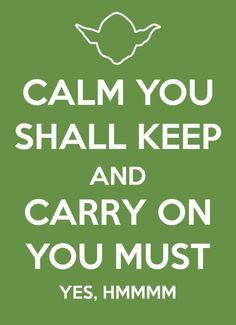 Yoda's take on a Keep Calm