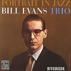 Bill Evans - Portrait In Jazz On Vinyl LP