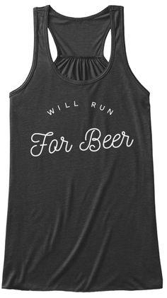 Will Run For Beer Dark Grey Heather Women's Tank Top Front