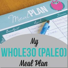 Whole30 Meal Plan...