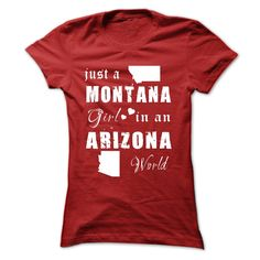 """MONTANA GIRLS ∞ IN ARIZONA WORLDARE YOU MONTANA GIRLS IN ARIZONA WORLD? Get one today and represent by wearing it proudly!See more at Designer chinhtran by Clicking to """"chinhtran"""" below and type MONTANA in search boxMONTANA, GIRL, MONTANA GIRL,WORLD, JUST IN, IN A, IN AN,ARIZONA"""