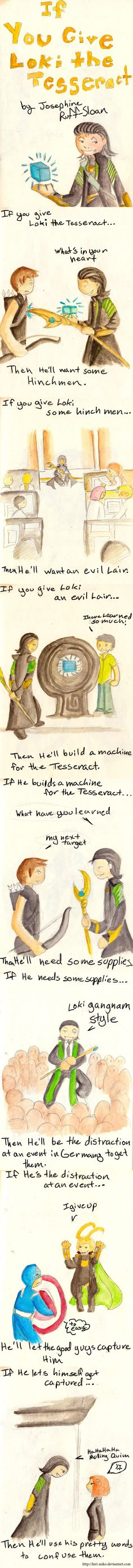 If You Give Loki the tesseract is a fun twist of the avengers movie