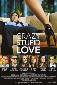Crazy Stupid Love this a hilarious movie :) With a twist must watch it if you havent yet you'll fall in love too funny !!