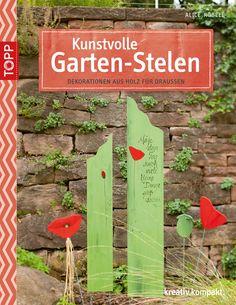 Kunstvolle Garten-Stelen - Dekorationen aus Holz für draußen