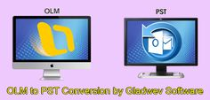 Gladwev OLM to PST Converter Pro is your perfect solution to convert OLM to PST files on Windows and Mac successfully. Export, Import OLM to PST Easily Now. Conversion Tool, Outline, The Help, Software, Mac, English, Graphics, Content, Create