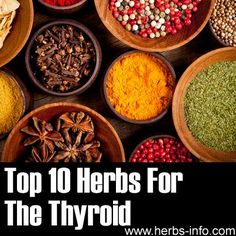 Herbs For Thyroid: Echinacea, Licorice, Bugle, Ashwaganda, Bacopa, Eleuthero, Bladderwrack, Flaxseed and Lemon Balm