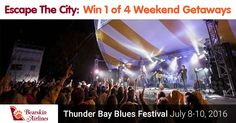 Enter to WIN the Thunder Bay Blues Festival Getaway Ends 05/31/2015