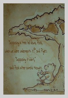 I found this old drawing in my drawer, drawn and painted with brown ink and coffee(! I added the Winnie the Pooh quote that inspired me to draw this p. Winnie the Pooh and Piglet Tao Of Pooh, Eeyore, Tigger, Quotes New York, Pooh And Piglet Quotes, Cute Winnie The Pooh, Pooh Bear, Disney Quotes, Deviantart