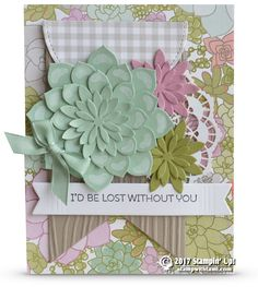 """CARD: I'd be lost without you """"WOW"""" card from Succulent Garden"""