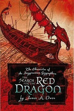 The Search for the Red Dragon (The Chronicles of the Imaginarium Geographica #2) by James A. Owen