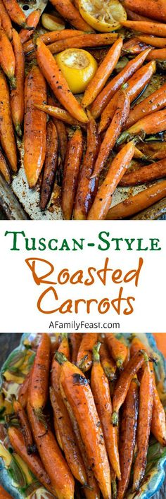 Tuscan-Style Roasted Carrots - A Family Feast® - Yemek Tarifleri - Resimli ve Videolu Yemek Tarifleri Carrot Recipes, Vegetable Recipes, Vegetarian Recipes, Cooking Recipes, Healthy Recipes, Vegan Meals, Vegan Desserts, Fennel Recipes, Fettucine Alfredo