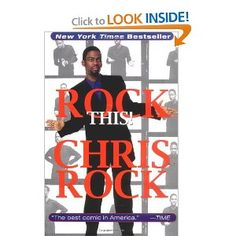 """Rock This!"" - Chris Rock"