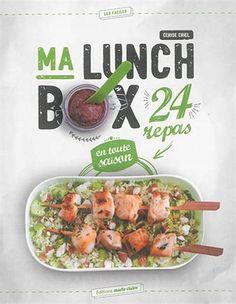 Ma Lunch Box : 24 repas en toute saison / Cerise Criel.  Éditions Maire Claire, 2016.