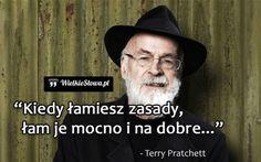 Kiedy łamiesz zasady... #Pratchett-Terry,  #Zasady