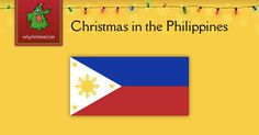 ✔Find out how Christmas is celebrated in the Philippines.