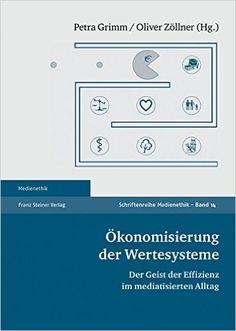 Literatur | Ökonomisierung der Wertesysteme – der Geist der Effizienz im mediatisierten Alltag | Kanzlei Wissensmanagement Software