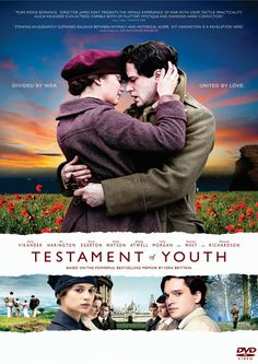 Testament of Youth (2014). Motion picture directed by James Kent and starring Kit Harington, Alicia Vikander, Taron Egerton and Colin Morgan. A powerful story of love, war and remembrance, based on the First World War memoir by Vera Brittain, which has become the classic testimony of that war from a woman's point of view. A searing journey from youthful hopes and dreams to the edge of despair and back again, a film about young love, the futility of war and how to make sense of the darkest…