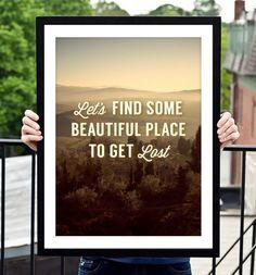 """""""Vamos a buscar un lugar para perderse"""""""