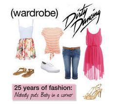 Wardrobe | 'Dirty Dancing' Style