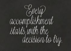Every accomplishment starts with the decision to try. #WWLoves #ActiveLink