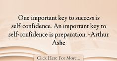 Arthur Ashe Quotes About Success - 65451
